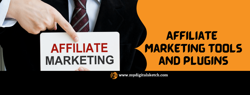 Affiliate Marketing Tools and Plugins